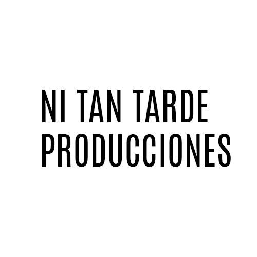 Logo Ni Tan Tarde Producciones